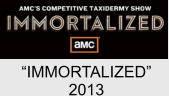 """IMMORTALIZED"" 2013"